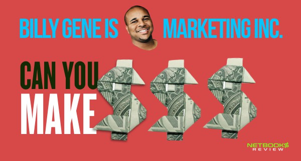 Can You Make Money with Billy Gene is Marketing?