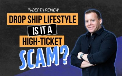 Drop Ship Lifestyle Review: Is It a High-Ticket Scam?