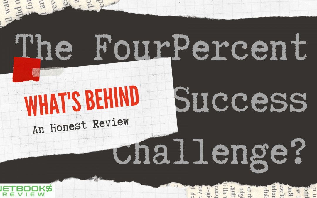 What's Behind the FourPercent Success Challenge? An Honest Review