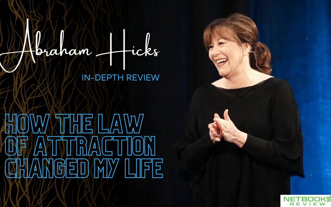 Abraham Hicks Review – How the Law of Attraction Changed My Life