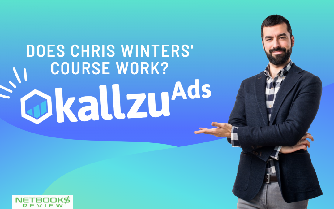 Does Chris Winters' Course Work? Kallzu Ads Review