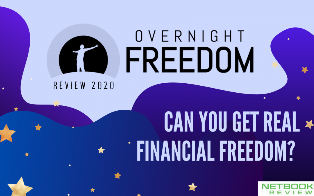 Can You Get Real Financial Freedom? Overnight Freedom Review 2020