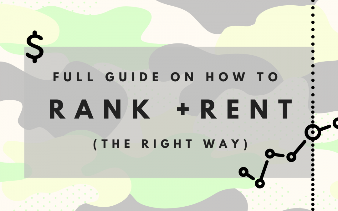 Full Guide On How To Rank & Rent (The Best Way)