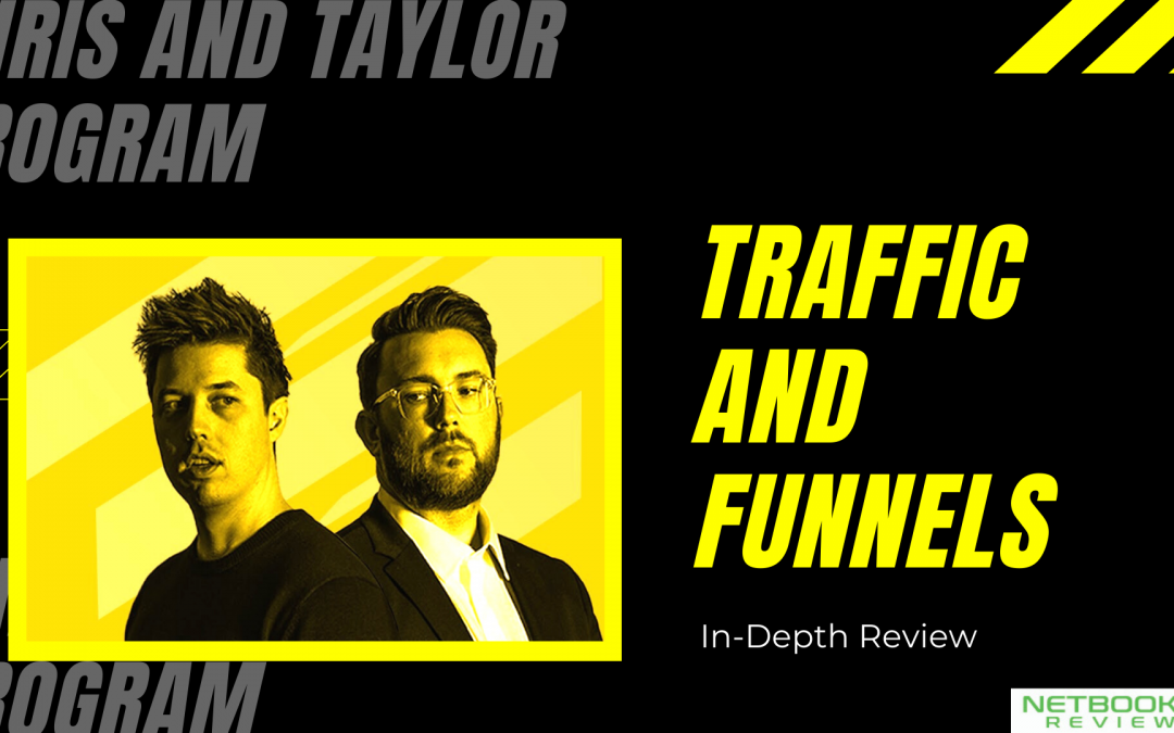 Traffic And Funnels Review: Chris And Taylor Program (Here's What I Think About It)