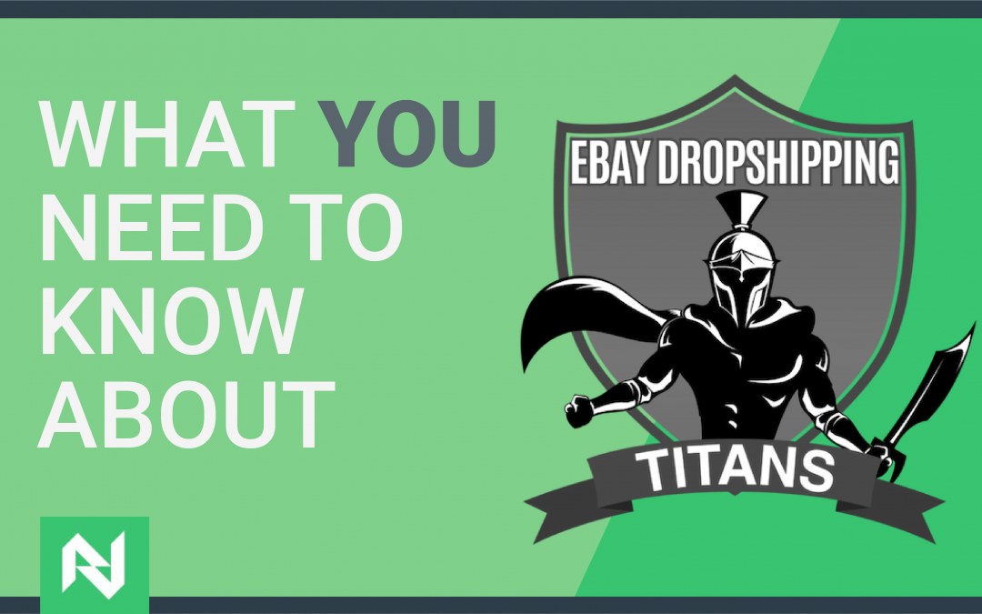 Dropshipping Titans Review (THIS is The Truth Behind eBay Dropshipping)