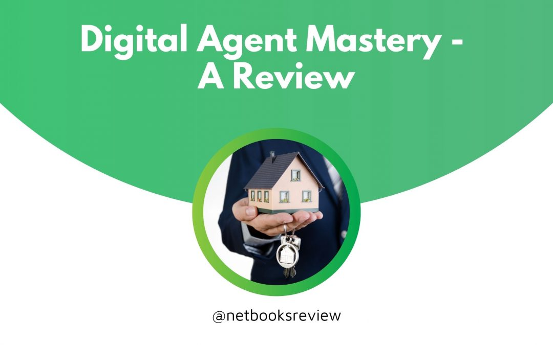 Digital Agent Mastery – A Review