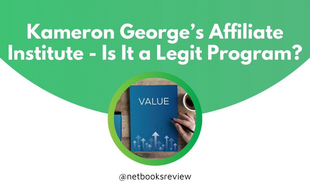 Affiliate Institute Kameron George Review – [2021 Edition]