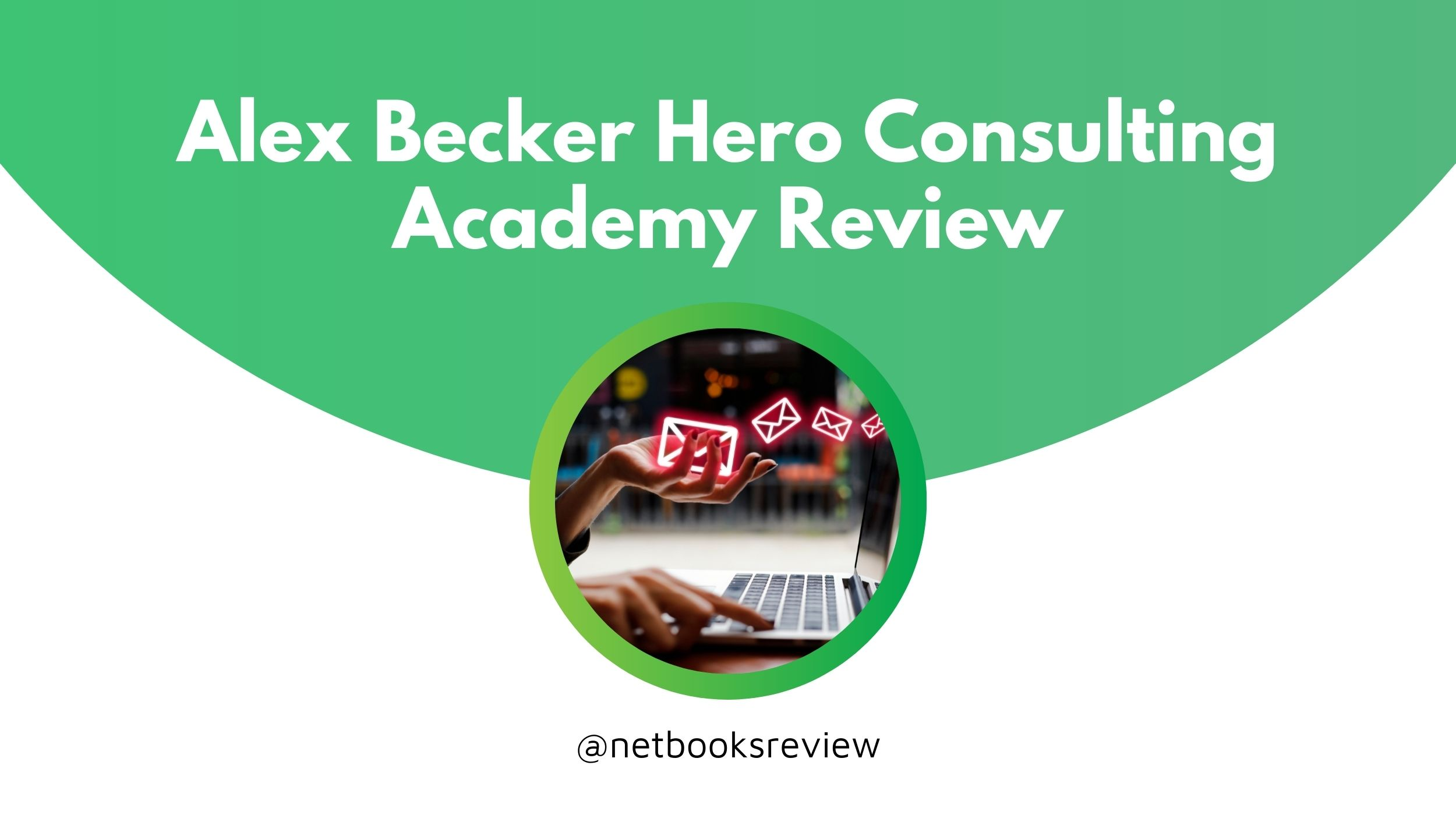 hero consulting academy alex becker