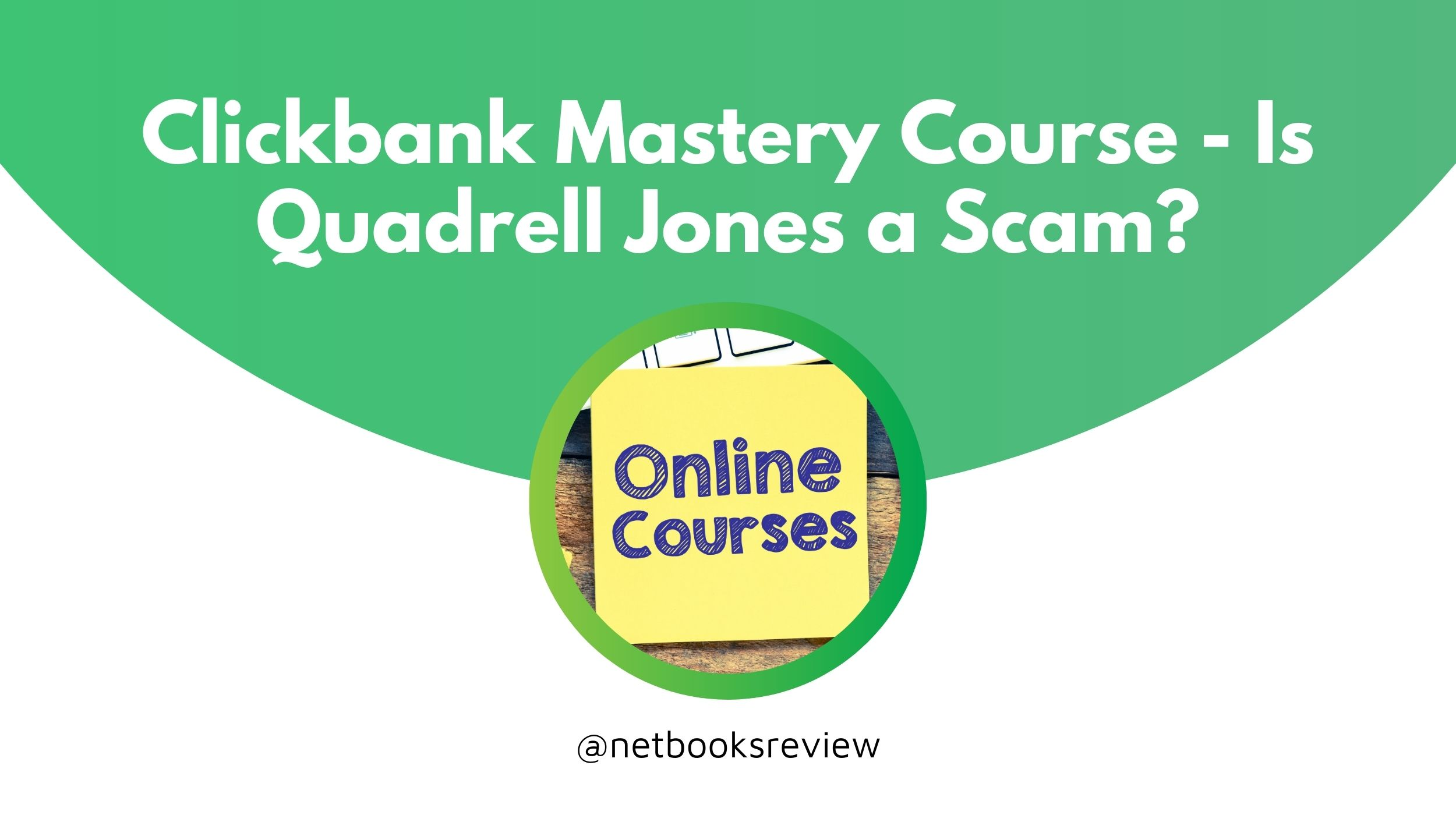clickbank mastery course review