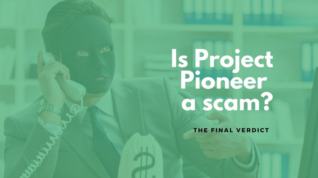 project pioneer scam