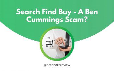 Search Find Buy – A Ben Cummings Scam?