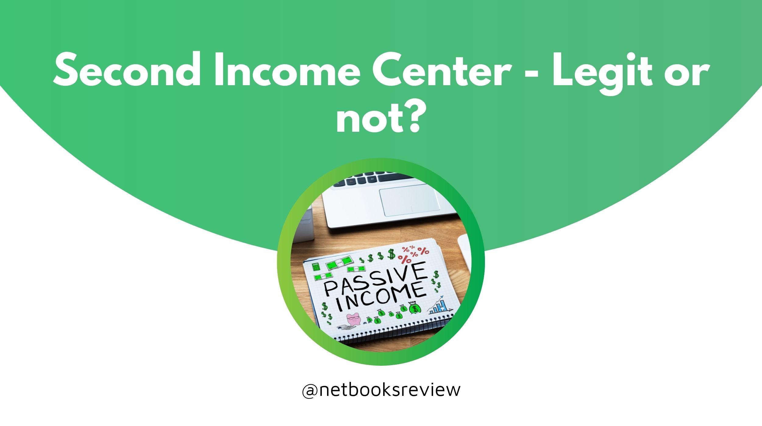 second income center review