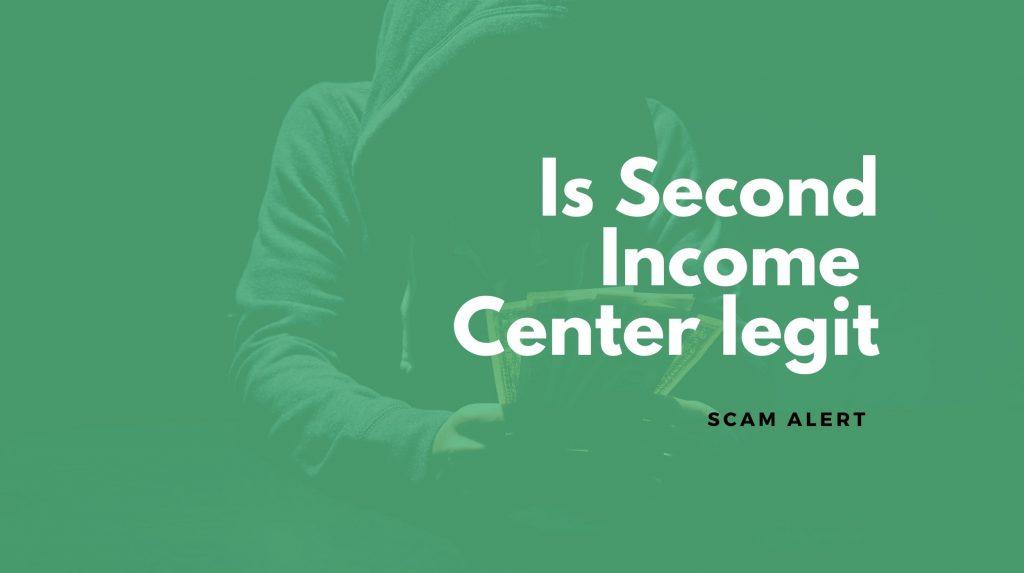 second income center scam
