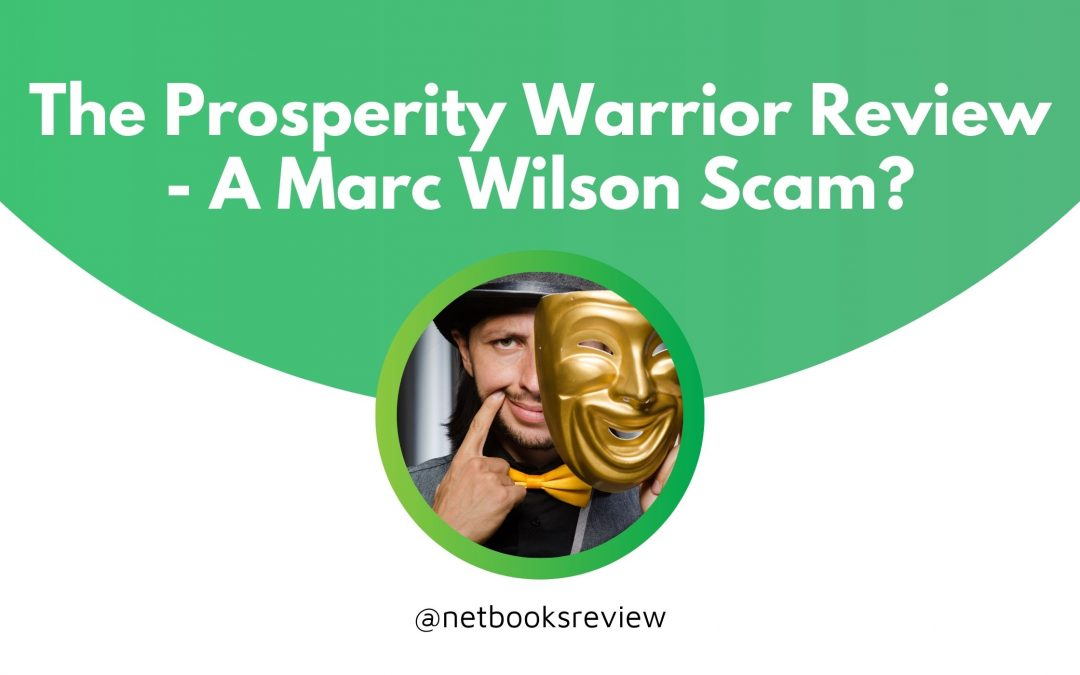 The Prosperity Warrior Review – A Marc Wilson Scam?