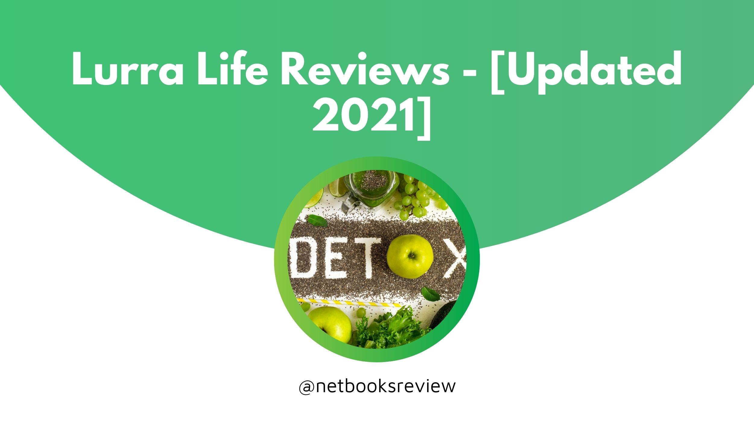 lurra life reviews 2021