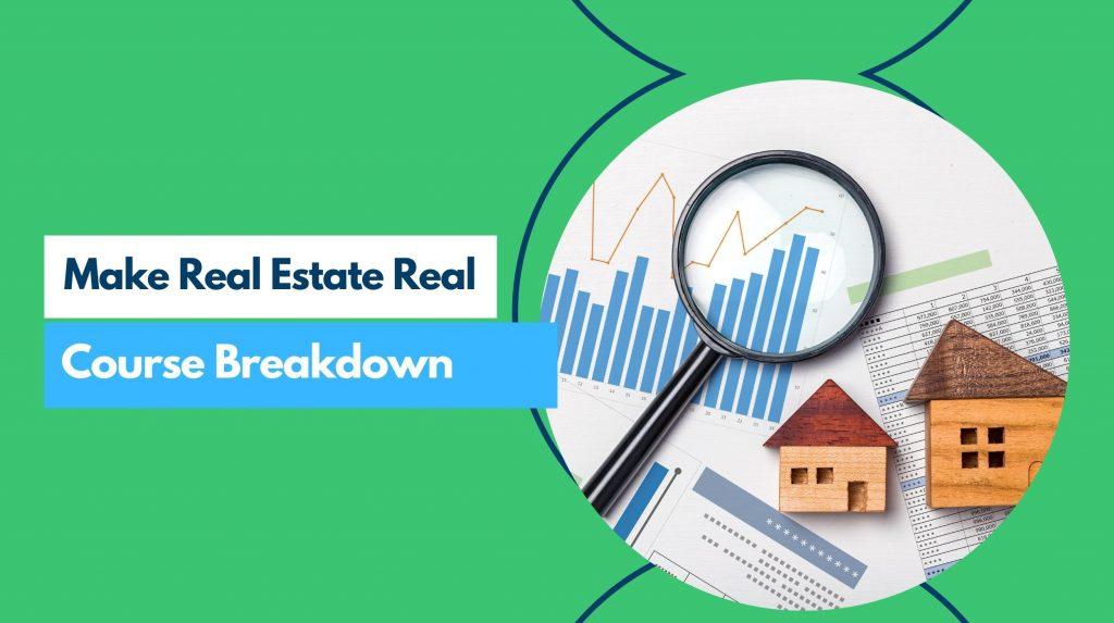 real estate course breakdown
